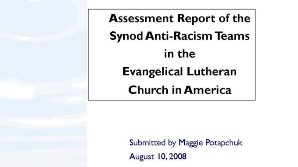 Assessment Report of Synod Anti-Racism Teams ELCA